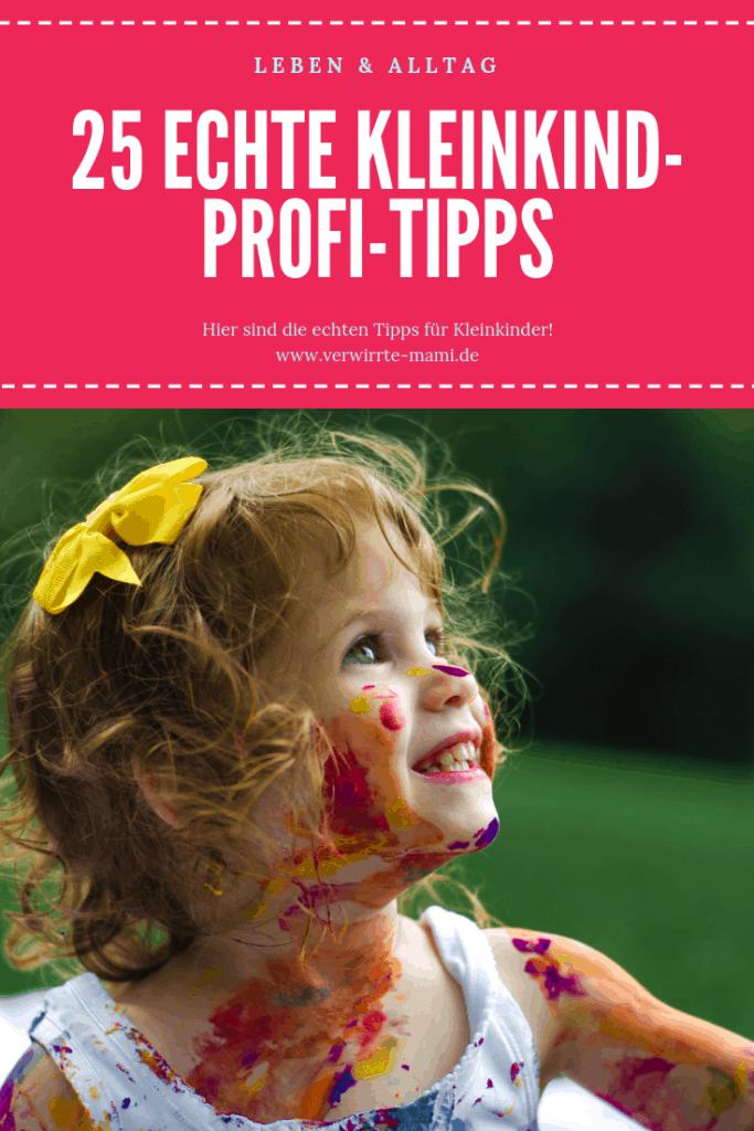 25 echte Kleinkind-Profi-Tipps