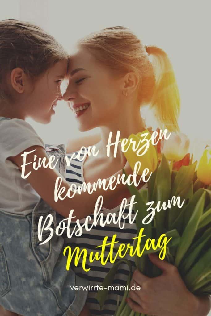 Eine von Herzen kommende Botschaft zum Muttertag